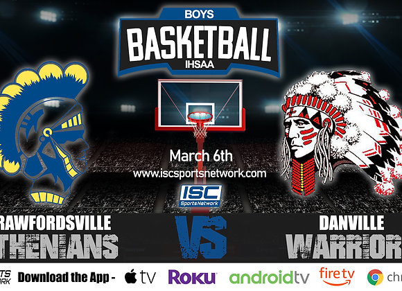 3/6/2020 Crawfordsville vs Danville - IHSAA Boys Basketball