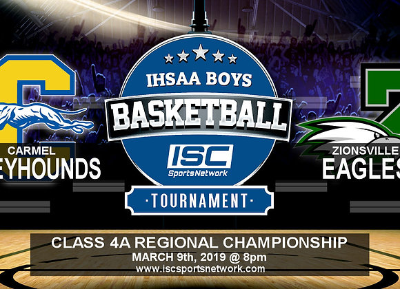 3/9/19 Carmel vs Zionsville - IHSAA Boys Basketball