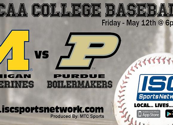 5/12/17 #16 Michigan at Purdue - NCAA Baseball