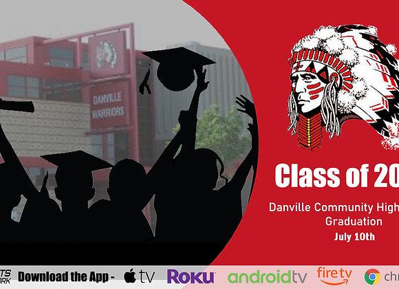 Danville Class of 2020 Graduation Ceremony