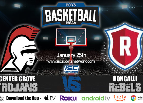 1/25/20 Center Grove vs Roncalli - IHSAA Boys Basketball