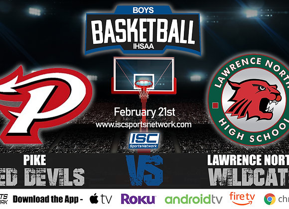 2/21/2020 Pike vs Lawrence North - IHSAA Boys Basketball