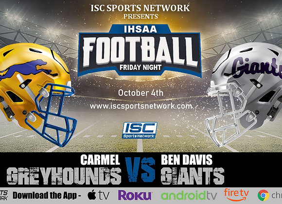 10/4/19 Carmel vs Ben Davis - IHSAA Football