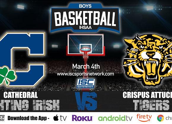 3/4/2020 Cathedral vs Indianapolis Attucks - IHSAA Boys Basketball