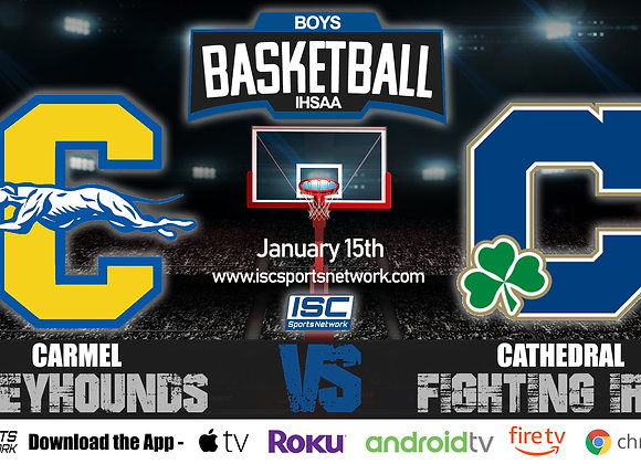 1/15/20 Carmel vs Cathedral – IHSAA Boys Basketball