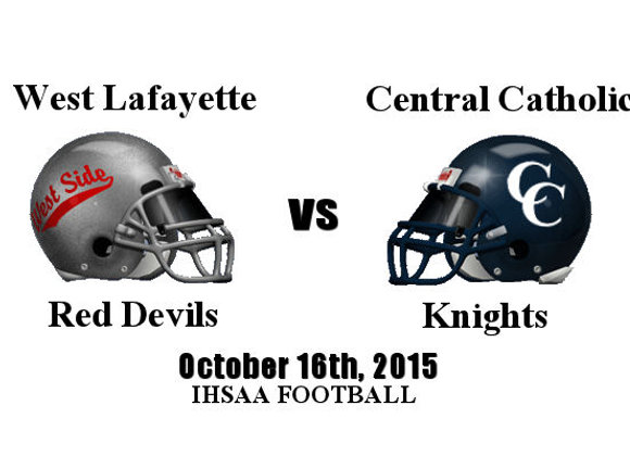 Wk9 West Lafayette vs Central Catholic - IHSAA FB