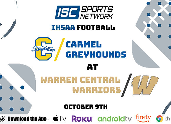 10/9/20 Carmel at Warren Central - IHSAA FB