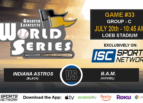 GM33 - Indiana Astros (Black) vs B.A.M. (Gossel) - 2019 GLWS