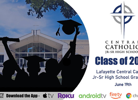Lafayette Central Catholic Class of 2020 Graduation Ceremony