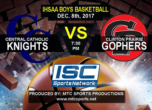 12/8/17 Central Catholic vs Clinton Prairie - BBB