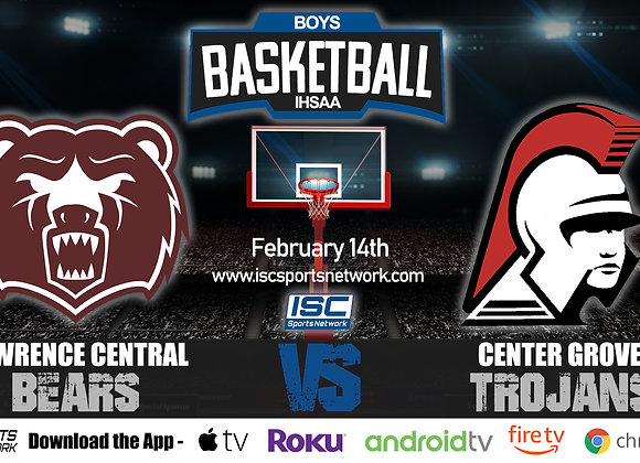 2/14/2020 Lawrence Central vs Center Grove - IHSAA Boys Basketball