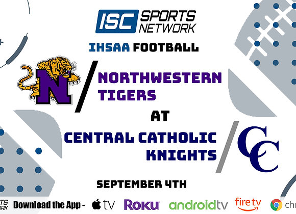 9/4/2020 Northwestern at Central Catholic - IHSAA FB