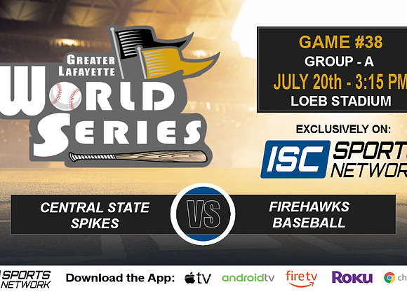 GM38 - Central State Spikes vs Firehawks - 2019 GLWS