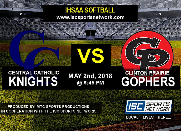 5/2/18 Central Catholic vs Clinton Prairie - Softball