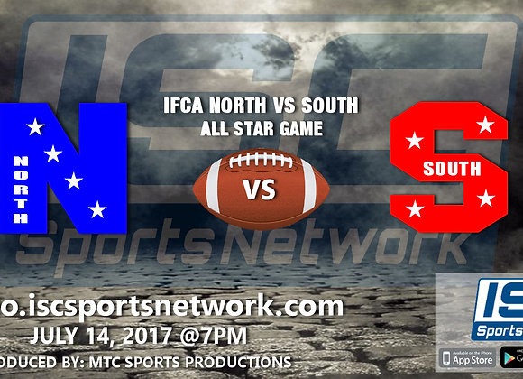 7/14/17 IFCA North South All Star Football Game