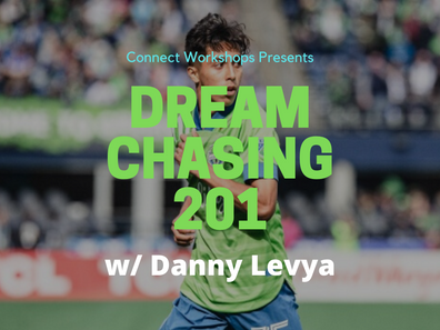 WORKSHOP: Dream Chasing 201