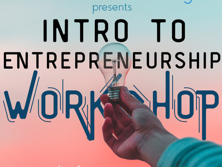 REPOST Introduction to Entrepreneurship Workshop