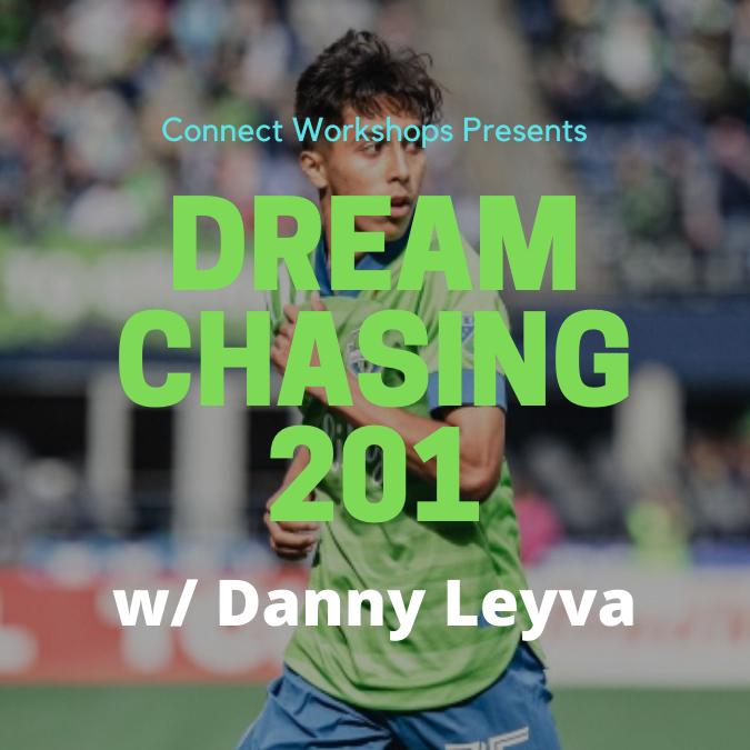 Dream Chasing 201