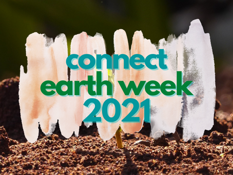 NEW EVENT: Earth Week 2021