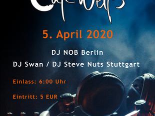 Nachtschwärmer Party am 5. April 2020 im Cafe Weiß