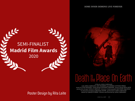 "DEATH IS THE PLACE ON EARTH poster Semi-Finalist at the ""Madrid Film Awards"""
