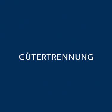 GÜTERTRENNUNG