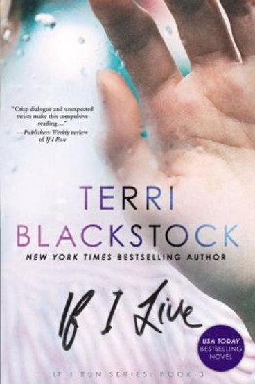 If I Live: Terri Blackstock If I Run Series #3