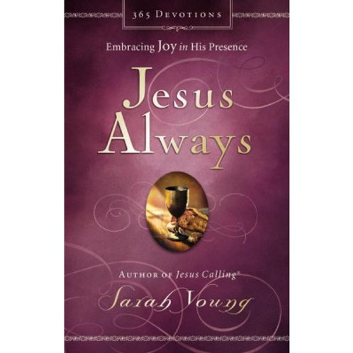 Jesus Always : Embracing Joy in His Presence by Sarah Young 2016, Hardcover Book