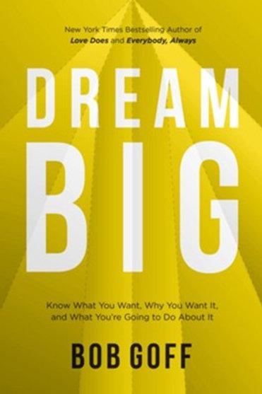 Dream Big: Bob Goff