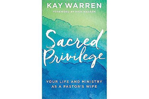 Sacred Privilege Kay Warren Non-Fiction Book