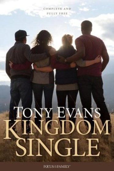 Kingdom Single: Living Complete and Fully Free Hardcover