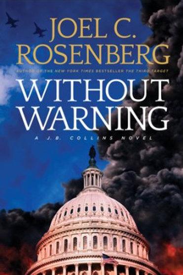 Without Warning by Joel C. Rosenberg 2017 Hardcover Hardback