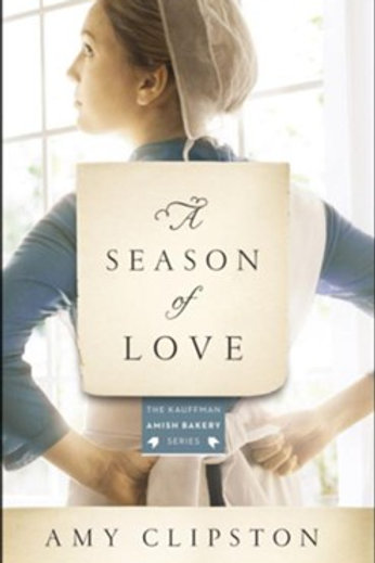 A Season of Love: Amy Clipston