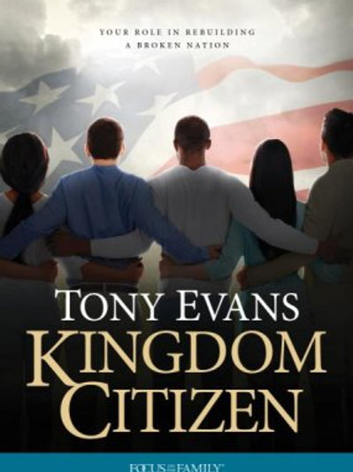 Kingdom Citizen: Your Role in Rebuilding a Broken Nation