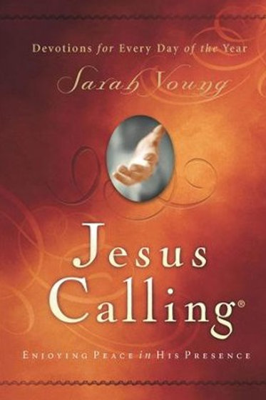 Jesus Calling: Enjoying Peace in His Presence by Sarah Young