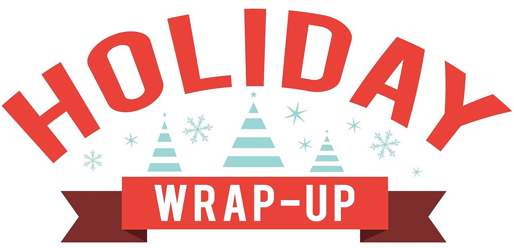 Holiday Wrap Up: A look back at 2016 thus far