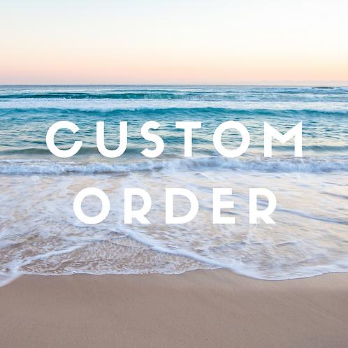Custom Order - Michelle