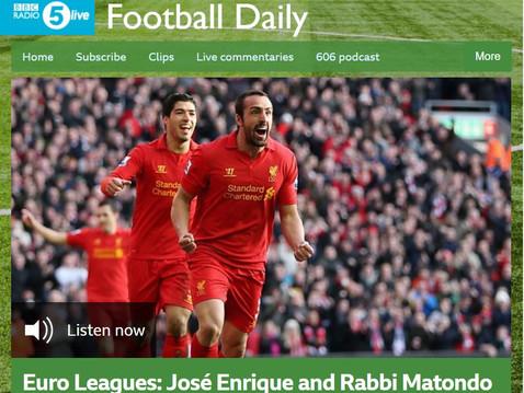 Jose Enrique features for BBC 5Live's Sunday Euro Leagues Show