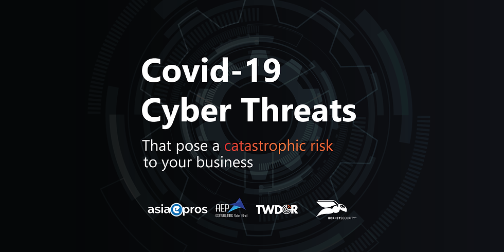 Covid-19 Cyber Threats That Pose A Catastrophic Risk To Your Business