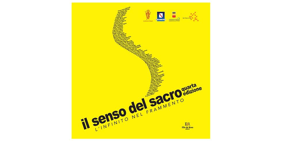 IL SENSO DEL SACRO - L'INFINITO EL FRAMMENTO - 13.09 - 16.10.2021