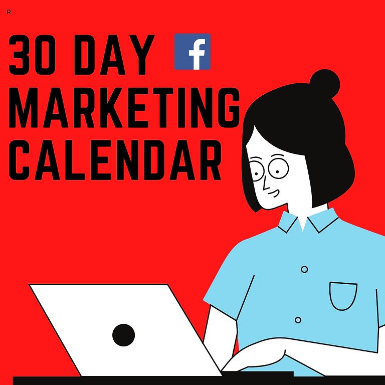 30 Day Marketing Calendar