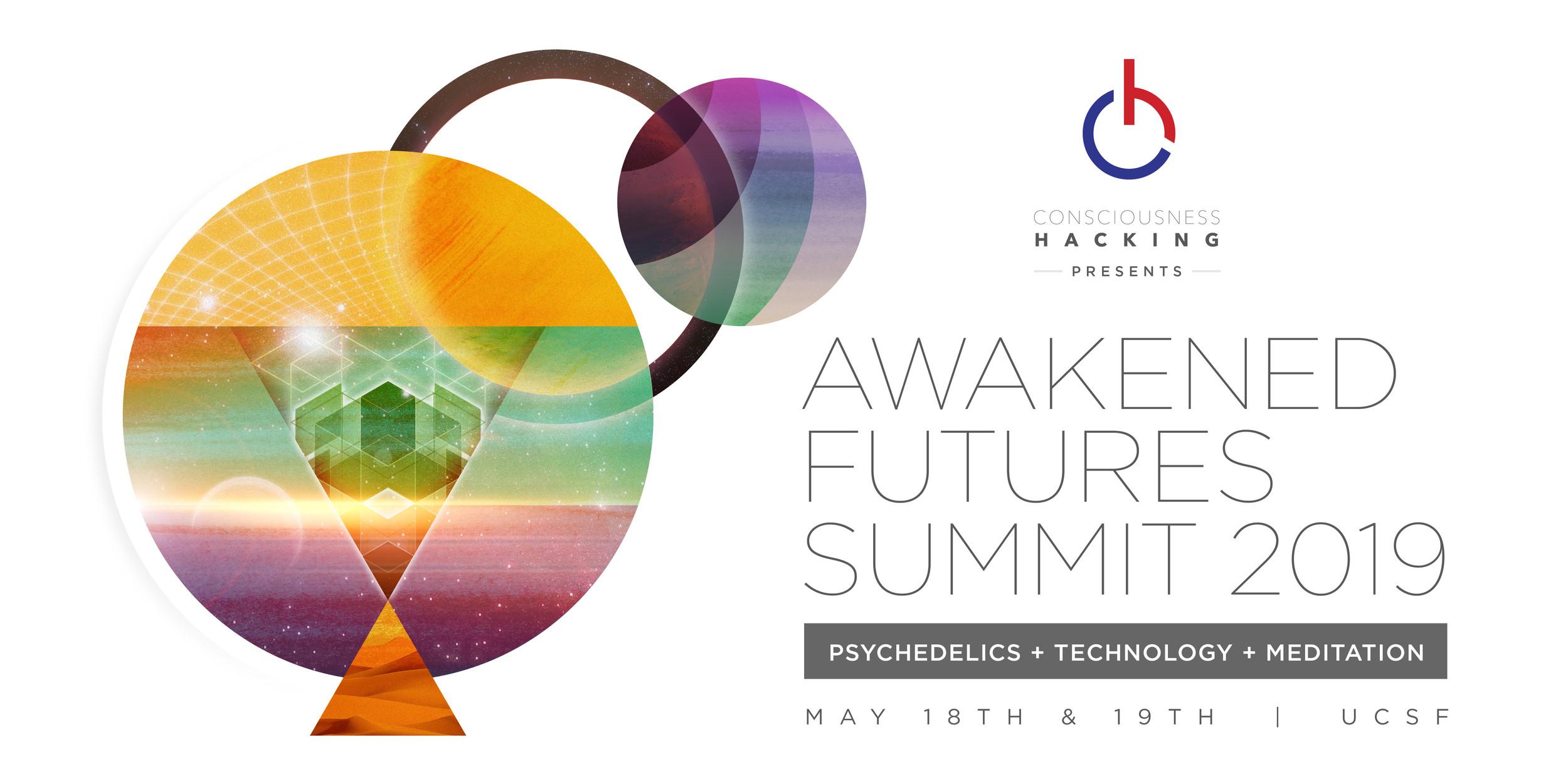 Awakened Futures Summit | Psychedelics + Tech + Meditation