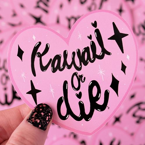 Kawaii or Die Large Vinyl Sticker