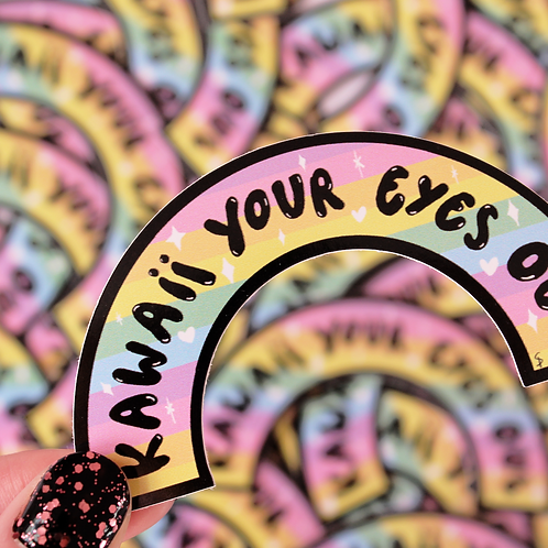 Kawaii Your Eyes Out Large Vinyl Sticker