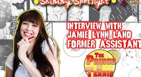 Jamie Lynn Lano (New The Prince of Tennis Former Assistant)- Shining Spotlight S3 EP 8