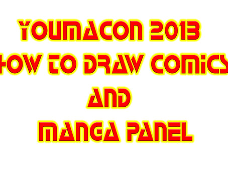 Youmacon 2013 How to make Manga and Comic Panel