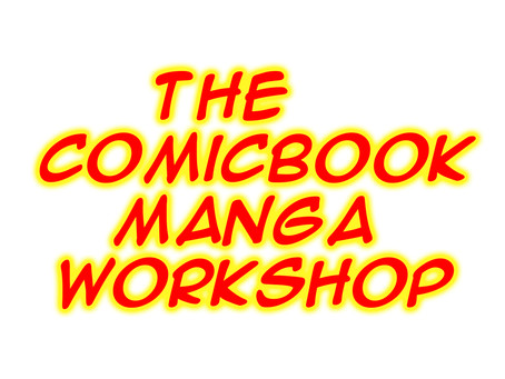 Comicbook Manga Workshop Ep 6 pt1 and 2 are up!!!!!