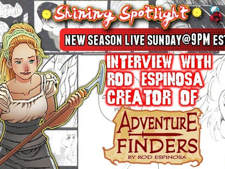 Rod Espinosa (Adventure Finders, Neotopia,) - Shining Spotlight S3 EP7