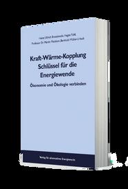 Brosziewski, Fuhl, Maslaton, Müller-Urlaub Kraft-Wärme-Kopplung  Schlüssel für die Energiewende