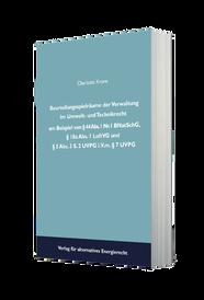 Beurteilungsspielräume der Verwaltung im Umwelt- und Technikrecht am Beispiel von § 44 Abs. 1 Nr. 1 BNatSchG,§ 18a Abs. 1 LuftVG und § 5 Abs. 3 S. 2 UVPG i.V.m. § 7 UVPG